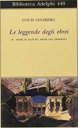 Le leggende degli ebrei: 4 (Biblioteca Adelphi) por Louis Ginzberg