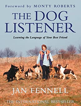 The Dog Listener: Learning the Language of your Best Friend par [Fennell, Jan]