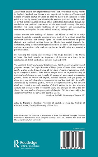 The Tragic Histories of Mary Queen of Scots, 1560-1690: Rhetoric, Passions and Political Literature
