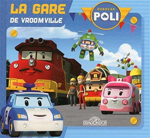 La Gare de Vroomville par ROI VISUAL