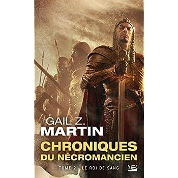 Les Chroniques du Nécromancien, Tome 2: Le Roi de sang