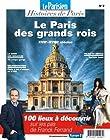 Paris au temps des grands rois - XVIe, XVIIe et XVIIIe siècles