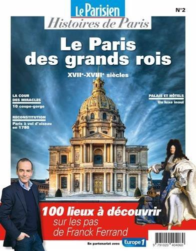 Paris au temps des grands rois : XVIe, XVIIe et XVIIIe siècles