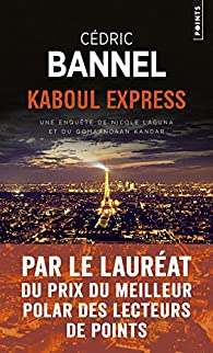 Kaboul Express par Cédric Bannel
