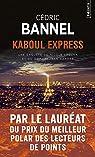 Kaboul Express par Bannel