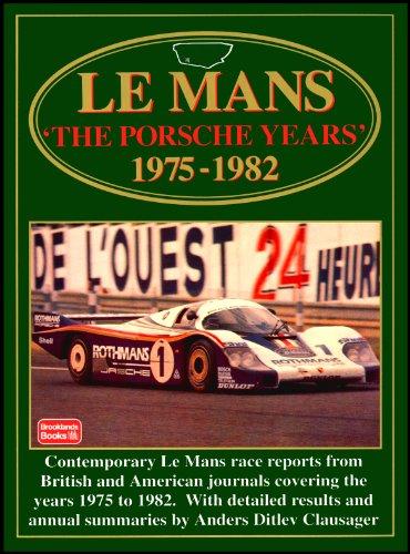 Le Mans: The Porsche Years, 1975-82 (Le Mans racing series)