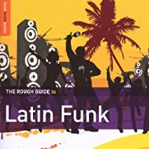 The Rough Guide to Latin Funk (Music Rough Guides)