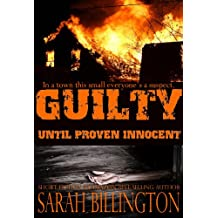 Guilty Until Proven Innocent (A Mystery Short Story)