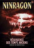 Telecharger Livres NINRAGON 02 Resurgence des Temps Anciens NINRAGON La Serie (PDF,EPUB,MOBI) gratuits en Francaise