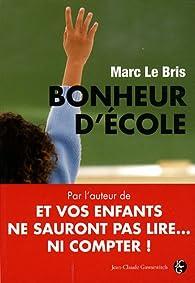 Bonheur d'école par Marc Le Bris