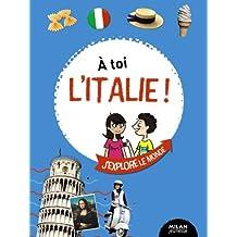 À toi l'Italie !