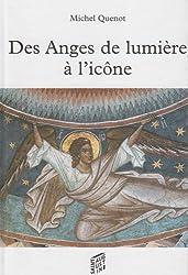 Des Anges de lumière à l'icône