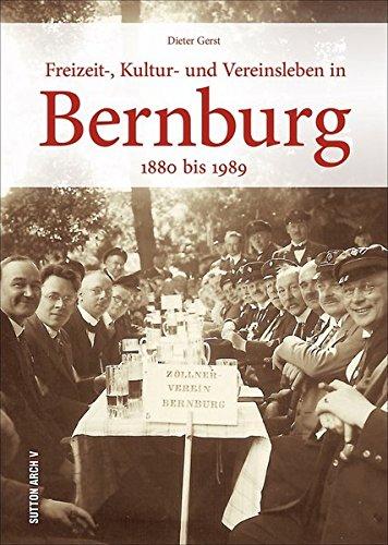 Freizeit-, Kultur- und Vereinsleben in Bernburg (Sutton Archivbilder)