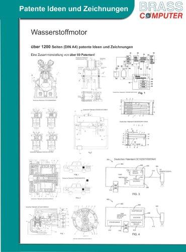 Wasserstoffmotor, über 1200 Seiten (DIN A4) patente Ideen und Zeichnungen