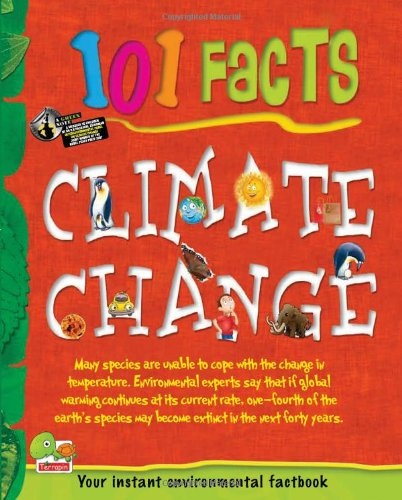 Climate Change: Key stage 2 (101 Facts)
