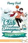 Le club des tricoteuses anonymes, tome 5 : Super Ninja par Reid
