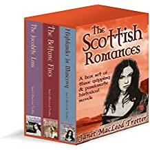 THE SCOTTISH ROMANCES: a box set of three gripping and passionate historical novels