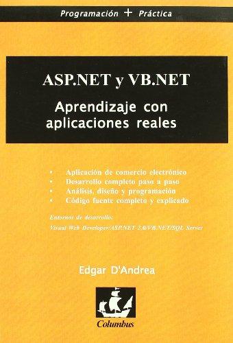 Asp.Net Y Vb.Net - Aprendizaje Con Aplicaciones Reales por Edgar D' Andrea