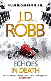 Echoes in Death: 44 by [Robb, J. D.]