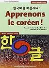 Apprenons le coréen ! Cahier d'exercices - Niveau débutant A1-A2