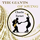 The Giants of Swing, Charlie Barnet