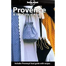 Provence and the Cote D'Azur (Lonely Planet Travel Guides) by Nicola Williams (2003-04-30)