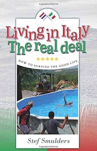 living-in-italy-the-real-deal-how-to-survive-the-good-life-an-expat-guide