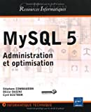 Image of MySQL 5 - Administration et optimisation
