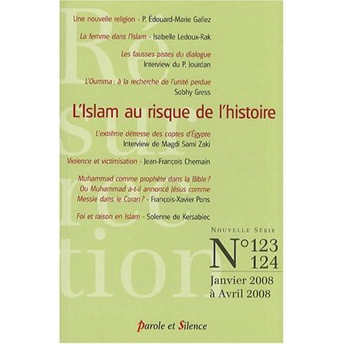 Résurrection, N° 123, 124, Janvier : L'Islam au risque de l'histoire
