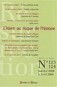 Résurrection, N° 123, 124, Janvier : L'Islam au risque de l'histoire par Édouard-Marie Gallez