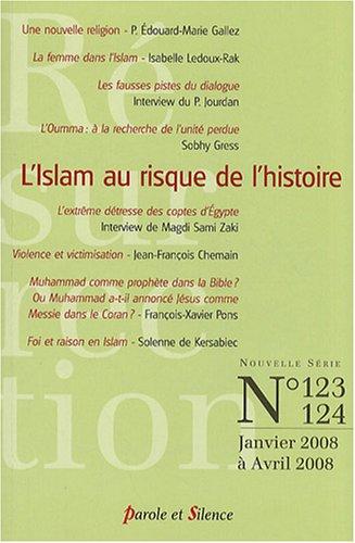 Résurrection, N° 123, 124, Janvier : L'Islam au risque de l'histoire par Edouard M. Gallez