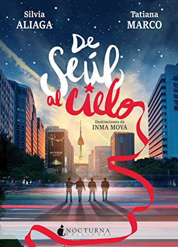 De Seúl al cielo (Spanish Edition)