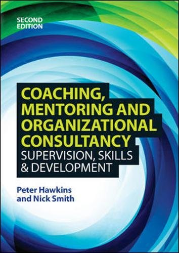 EBOOK: Coaching, Mentoring and Organizational Consultancy: Supervision, Skills and Development