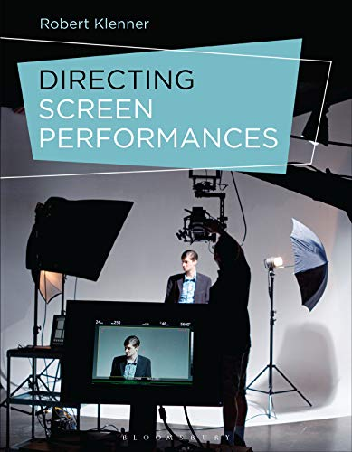 Directing Screen Performances (English Edition)