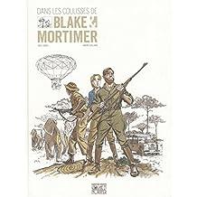 Autour de Blake & Mortimer - tome 4 - Coulisses d'une oeuvre (Les) - coédition