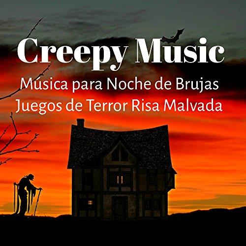 Creepy Music - Música para Noche de Brujas Juegos de Terror Risa Malvada con Sonidos de la Naturaleza Miedo y Psicodelicos (De Halloween Juegos Brujas)