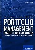 Portfoliomanagement: Konzepte und Strategien: Theorie und praxisorientierte Anwendungen mit Excel™