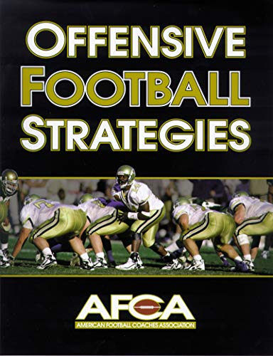 Offensive Football Strategies (American Football Coaches Ass) por American Football Coaches Association