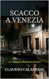 SCACCO A VENEZIA: La 5° indagine dell'ispettore Pantaleo (Le indagini dell'ispettore Pantaleo)