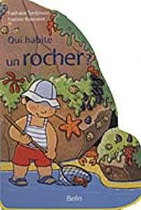 "Afficher ""Qui habite un rocher ?"""