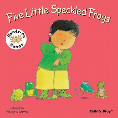Five Little Speckled Frogs: BSL (Hands-On Songs) by Anthony Lewis (Illustrator) › Visit Amazon's Anthony Lewis Page search results for this author Anthony Lewis (Illustrator) (1-Feb-2008) Board book