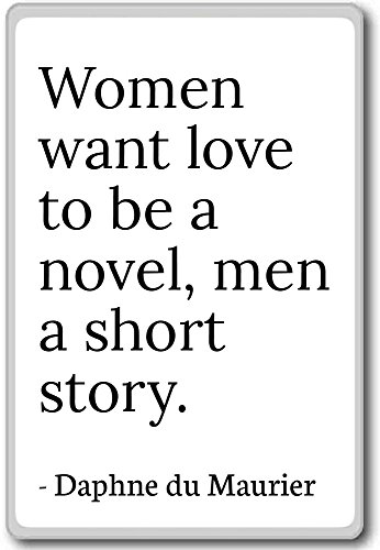 women-want-love-to-be-a-novel-men-a-shor-daphne-du-maurier-quotes-fridge-magnet-white-aimant-de-refr