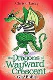 The Dragons Of Wayward Crescent: Grabber
