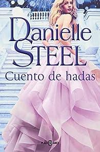 Cuento de hadas par Danielle Steel