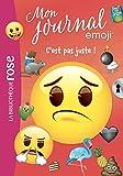 emoji TM mon journal 04 - C'est pas juste !