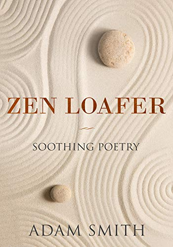 Zen Loafer Soothing Poetry (English Edition) Adams Loafer