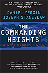 The Commanding Heights: The Battle for the World Economy