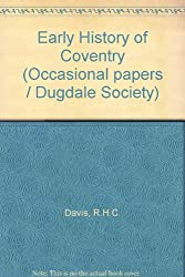Early History of Coventry (Occasional papers / Dugdale Society)