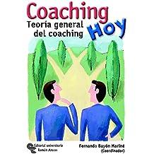 Coaching hoy: Teoría general del coaching (Neuromanagement-coaching)