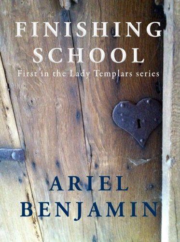 Finishing School (Lady Templars Book 1)